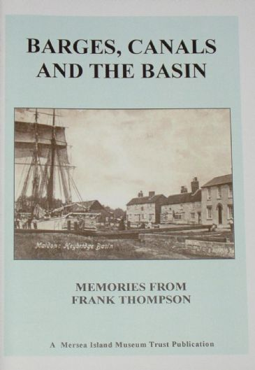 Barges, Canals and the Basin, Memories from Frank Thompson